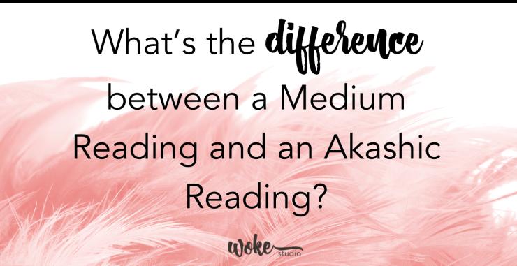 Medium Reading vs Akashic Reading