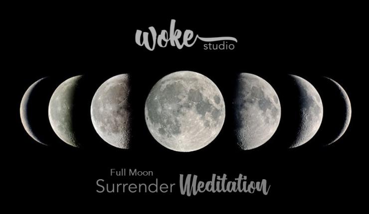 Full Moon Surrender Meditation